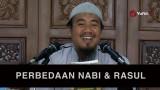 Perbedaan Nabi dan Rasul – Ustadz Abu Isa