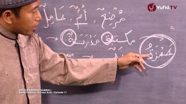 Serial Pelajaran Bahasa Arab (11): Ciri- Ciri Isim Muannats – Ustadz Hamdan Hambali