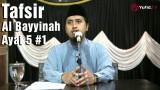 Tafsir Surat Al Bayyinah Ayat 5 Bagian 1 – Ustadz Abdullah Zaen, MA