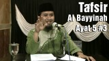 Tafsir Surat Al Bayyinah Ayat 5 bagian 3 – Ustadz Abdullah Zaen, MA