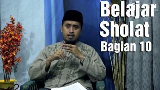 Belajar Sholat Bagian 10: Bab Bacaan Al Fatihah Ke 1 – Ustadz Abdullah Zaen, MA