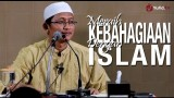 Ceramah Islam: Meraih Kebahagiaan Dengan Islam – Ustadz Badru Salam, Lc