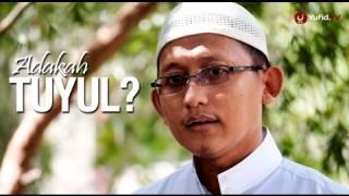 Ceramah Singkat: Adakah Tuyul? – Ustadz Badru Salam, Lc