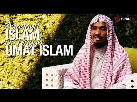 Ceramah Singkat: Asingnya Islam Di Tengah Umat Islam – Ustadz Abu Qatadah