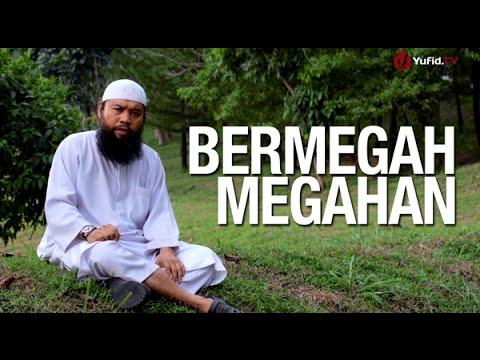 Ceramah Singkat: Bermegah-megahan – Ustadz Sulam Mustareja