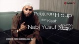 Ceramah singkat : Kisah Nabi Yusuf – Ustadz DR. Syafiq Reza Basalamah, MA