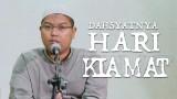 Kajian Islam : Dahsyatnya Hari Kiamat – Ustadz Firanda Andirja, MA.