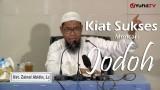 Kiat sukses mencari jodoh – Ustadz Zaenal Abidin, L