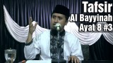 Tafsir Surat Al Bayyinah Ayat 8 Bagian 3 – Ustadz Abdullah Zaen, MA