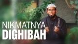 Ceramah Singkat: Nikmatnya Dighibah – Ustadz Muhammad Nuzul Zikri, Lc.
