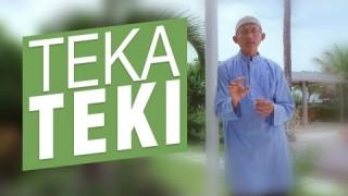 Ceramah Sinkat: Teka teki – Ustadz Badrusalam, Lc.