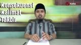 Kajian Doa dan Dzikir: Konsekuensi Kalimat Takbir – Ustadz Abdullah Zaen, M.A