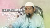 Kajian Rutin: Kitab Tazkiyatun Nafs 2 – Ustadz Amir As-Soronjy