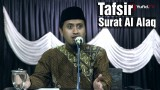 Kajian Tafsir Al Quran: Tafsir Global Surat Al Alaq – Ustadz Abdullah Zaen, MA
