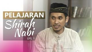 Kajian Umum: Pelajaran Kisah Hidup Rasulullah 1 – Ustadz Muhammad Abduh Tuasikal, M.Sc