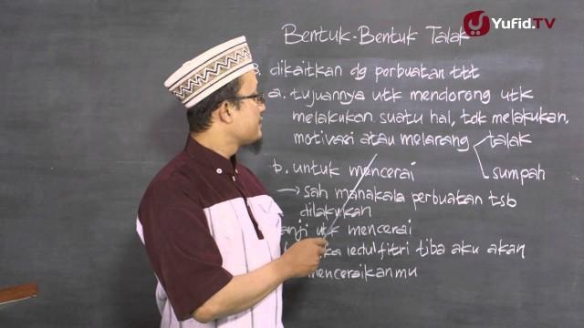 Serial Fikih Perceraian 8: Jenis-Jenis Perkataan Talak Lainnya – Ustadz Aris Munandar