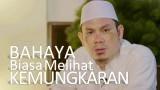 Ceramah Pendek: Bahaya Biasa Melihat Kemungkaran – Ustadz Ahmad Zainuddin, Lc