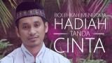 Ceramah Pendek: Bolehkah Menerima Hadiah Valentine? – Ustadz Muhammad Abduh Tuasikal