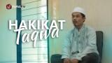 Ceramah Pendek: Hakikat Taqwa – Ustadz Ma'ruf Nursalam,Lc