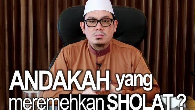 Ceramah Islam: Andakah Yang Meremehkan Sholat – Ustadz Ahmad Zainuddin, Lc