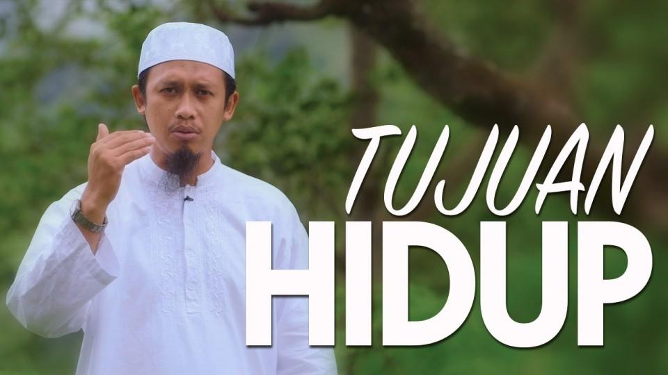Ceramah Singkat: Tujuan Hidup – Ustadz Abdurrahman Thoyib, Lc.