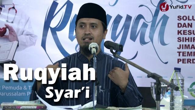 Kajian Islam: Bimbingan Ruqyiah Syari – Ustadz Abdullah Zaen, MA