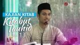 Kajian Rutin: Kitab Tauhid 13 – Ustadz Muhammad Abduh Tuasikal, M.Sc
