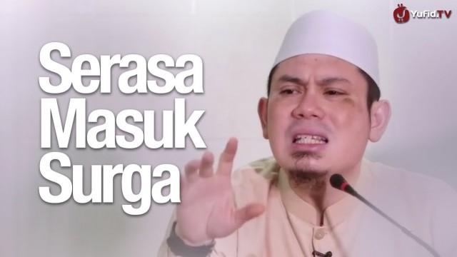 Kultum Subuh: Serasa Masuk Surga – Ustadz Ahmad Zainuddin, Lc.
