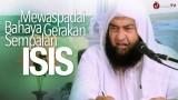 Mewaspadai Bahaya Gerakan Sempalan ISIS, Syaikh Ali bin Hasan Al-Halaby