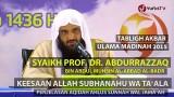 Tabligh Akbar 2015: Syaikh Abdurrazzaq bin Abdul Muhsin Al-Badr – Keesaan Allah Subhanahu wa Ta'ala