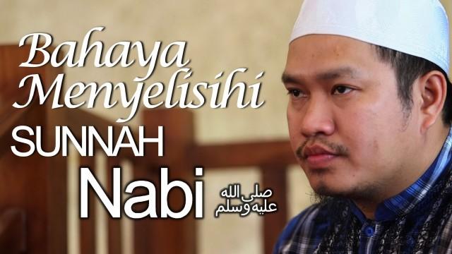 Bahaya Menyelisihi Sunnah Nabi Shallallahu 'alaihi Wasallam – Ustadz Khairullah Anwar Luthfi, Lc