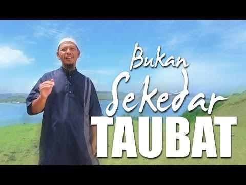 Ceramah Singkat: Bukan Sekedar Taubat – Ustadz Abu Ihsan Al-Maidany, MA.