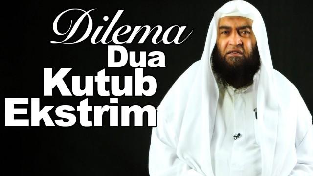 Ceramah Singkat: Dilema Dua Kutub Ekstrim – Syaikh Ali Hasan al-Halabi