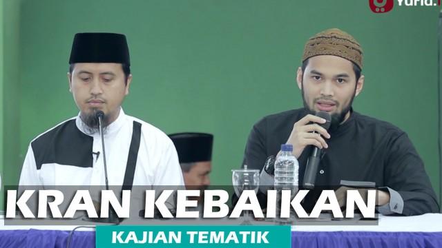 Kajian Islam: Kran Kebaikan – Teuku Wisnu – Ustadz Abdullah Zaen, MA