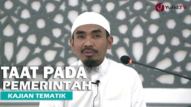 Kajian Islam: Taat Pada Pemerintah – Ustadz Abu Qotadah