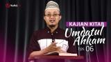 Kajian Kitab: Umdatul Ahkam – Ustadz Aris Munandar, Eps.6