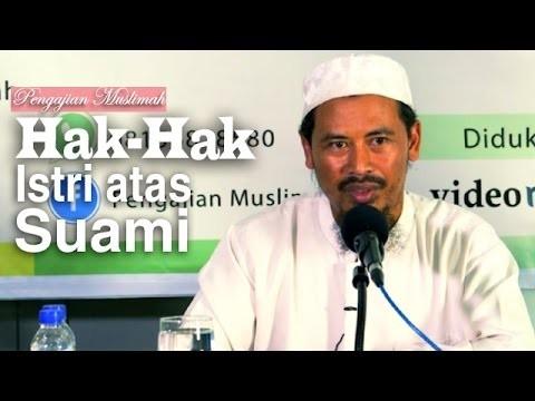 Kajian Muslimah: Hak-Hak Istri Atas Suami – Ustadz Ahmad MZ