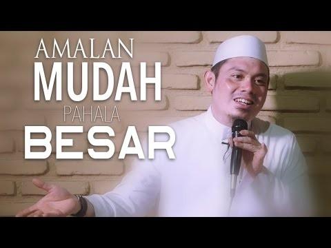 Kajian Umum: Amalan Mudah Berpahala Besar – Ustadz Ahmad Zainuddin, Lc.