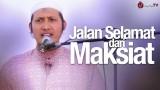 Khutbah Jum'at: Jalan Selamat Dari Maksiat – Ustadz Zaid Susanto, Lc.
