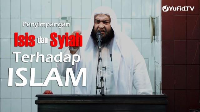 Khutbah Jumat : Penyimpangan ISIS dan Syiah Terhadap Islam – Syaikh Ali bin Hasan Al-Halaby