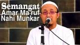Khutbah Jumat: Semangat Dalam Amar Maruf Nahi Munkar – Ustadz Aris Munandar