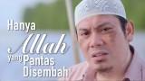 Ceramah Singkat: Hanya Allah Yang Pantas Disembah – Ustadz Ahmad Zainuddin, Lc.