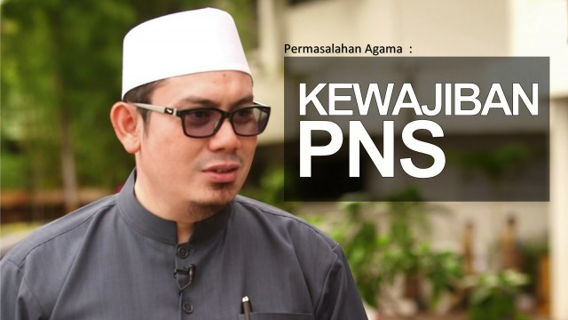 Ceramah Singkat: Kewajiban PNS – Ustadz Ahmad Zainuddin, Lc