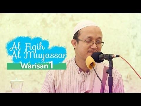 Fiqih Muyassar: Bab Warisan Eps.1 – Ustadz Aris Munandar