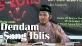 Kajian Islam: Dendam Sang Iblis – Ustadz Zaid Susanto, Lc