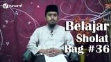 Belajar Sholat Bagian 36 Duduk Tasyahud Awal Ustadz Abdullah Zaen