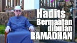 Ceramah Singkat: Hadits Bermaafan dibulan Ramadhan – Ustadz Ahmad Zainuddin, Lc