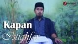 Kajian Fiqih Doa dan Dzikir Kapan Beristighfar – Ustadz Abdullah Zaen, MA