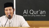 Kajian Islam : Al Qur'an, Kitab Suci yang Selalu Diusik – Ustadz Zaid Susanto, Lc