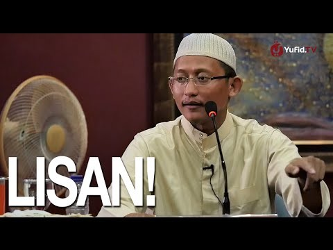 Kajian Islam: Lisan – Ustadz Badru Salam, Lc